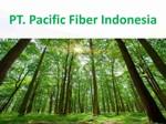 Lowongan PT. Pacific Fiber Indonesia