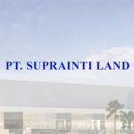 Lowongan PT. Suprainti Land