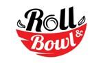 Lowongan Roll & Bowl