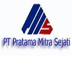 Lowongan PT Pratama Mitra Sejati