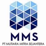 Lowongan PT Mutiara Mitra Sejahtera