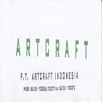 Lowongan PT ARTCRAFT - INDONESIA