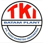 Lowongan PT Toyo Kanetsu Indonesia (Batam)