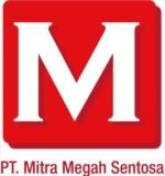 Lowongan PT Mitra Megah Sentosa