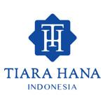 Lowongan PT Tiara Hana Indonesia