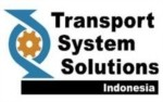 Lowongan PT Transport System Solutions Indonesia