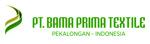 Lowongan PT Bama Prima Textile
