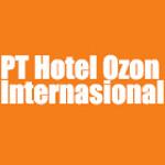 Lowongan PT Ozon Hotel Internasional