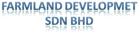 FARMLAND DEVELOPMENT SDN. BHD.