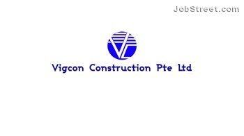 Working at Vigcon Construction Pte Ltd company profile and